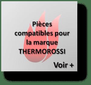 pièces détachées adaptables thermorossi